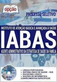 Apostila Concurso IABAS RJ - Instituto de Atenção Básica e Avançada à Saúde RJ 2016