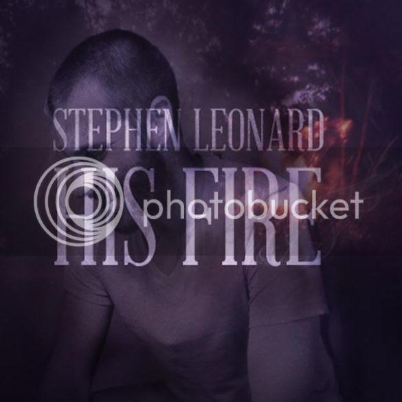 Stephen Leonard - His Fire