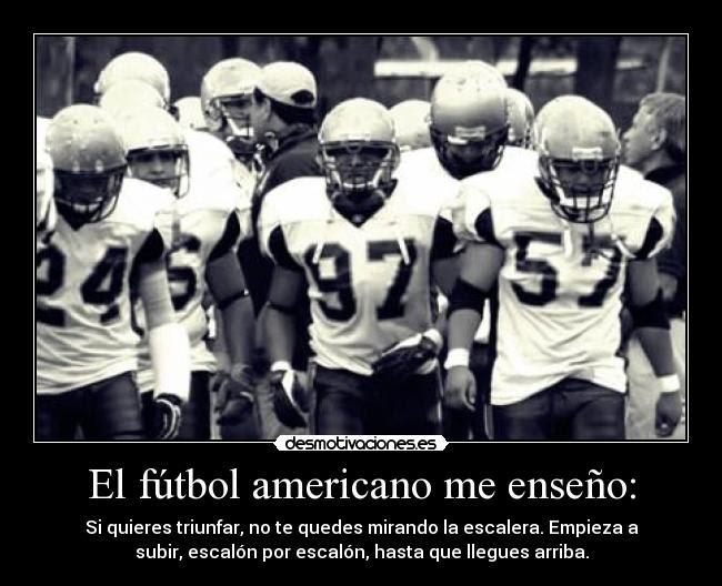 El Futbol Americano Me Enseno Desmotivaciones