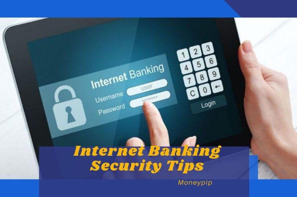 इंटरनेट बैंकिंग सुरक्षा युक्तियाँ