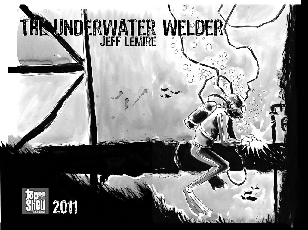 Underwater Welder, by Jeff Lemire