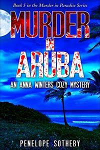 Murder in Aruba by Penelope Sotheby