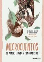 Microcuentos de amor, lluvia y dinosaurios (#BlackBirds) @Microcuentos