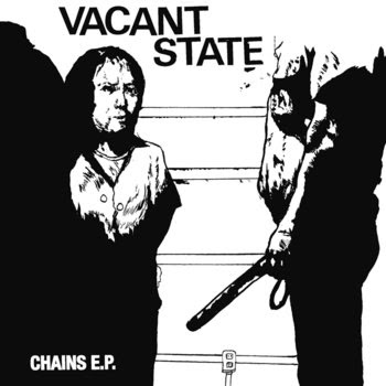 """Vacant State - Chains 7"""" cover art"""