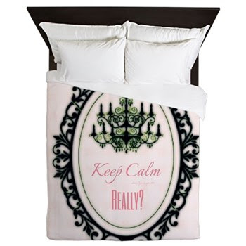Keep Calm Really? Queen Duvet
