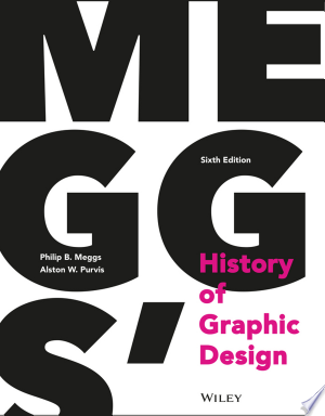 Download Meggs' History of Graphic Design Book PDF