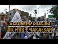 """UNDANGAN AKSI SOLIDARITAS MUSLIM UIGHUR _""""BERSATULAH UMAT ISLAM! SELAMATKAN UIGHUR"""""""