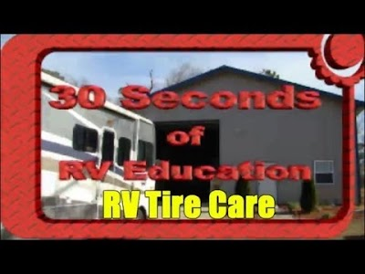 VIDEO: RV Tire Care Tips by Mark Polk of RV Education 101