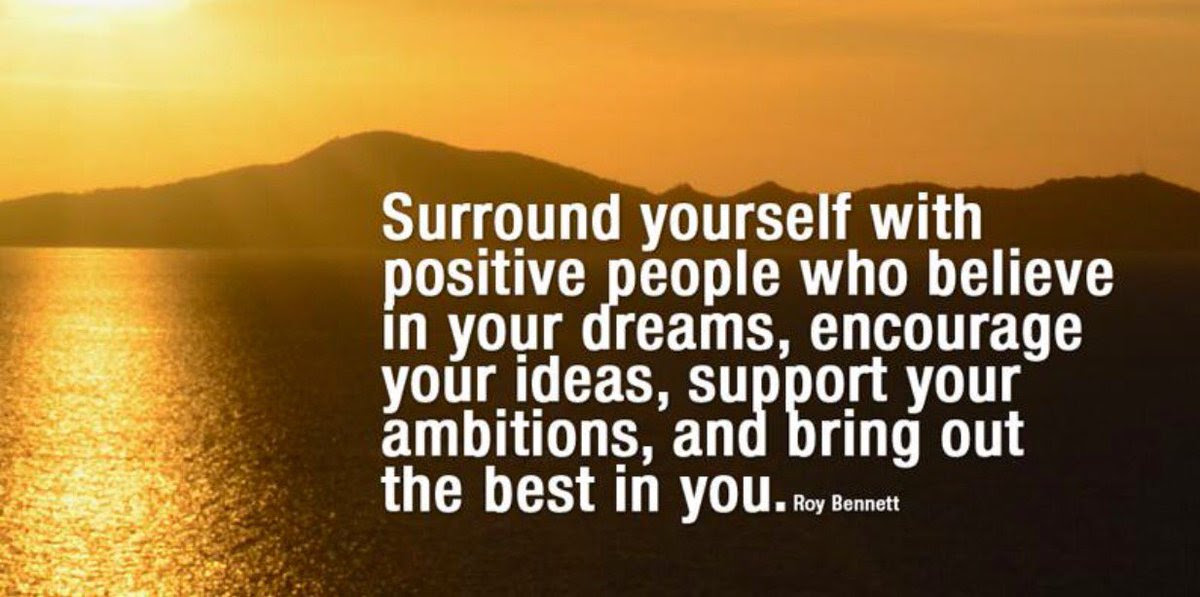Surround Yourself With Positive People At 10millionmiler Inspiration