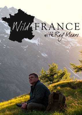 Wild France with Ray Mears - Season 1