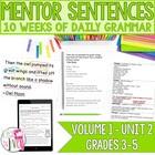 Second 10 Weeks: Mentor Sentence Unit