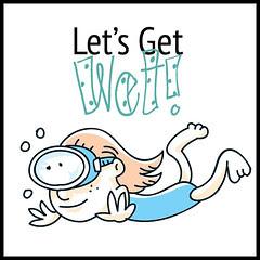 Let's Get Wet