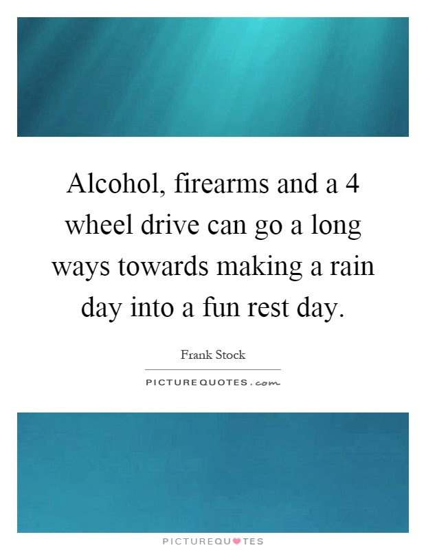 50+ Great Long Drive In Rain Quotes