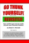 Go Thunk Yourself Revisited - a route to freedom and peace