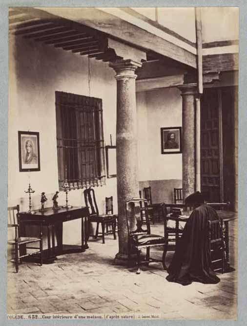 Patio de una Casa de Toledo en el siglo XIX. Fotografía de Jean Laurent. Universidad de Navarra