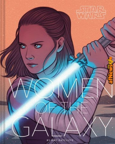 Star Wars: Women of the Galaxy Celebrates the Saga's Dynamic Female Characters – Exclusive