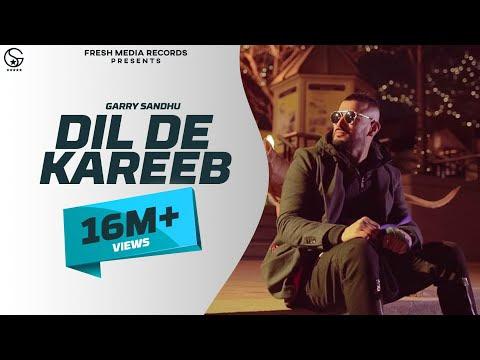 Dil De Kareeb Garry Sandhu Video Song Download HD