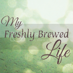 My Freshly Brewed Life