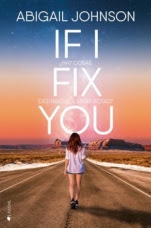 If I fix you Abigail Johnson