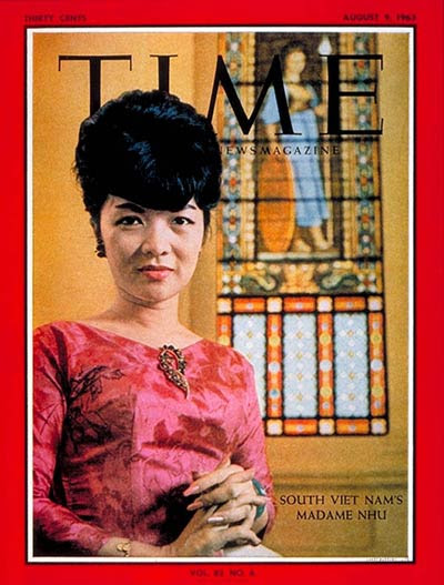 TIME Magazine Cover: Mme. Ngo Dinh Nhu -- Aug. 9, 1963