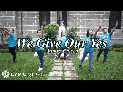 We Give Our Yes -  Jamie Rivera