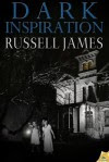 Dark Inspiration - Russell James