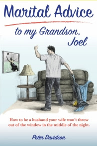 https://www.amazon.com/Marital-Advice-Grandson-Joel-husband/dp/0692998152/ref=sr_1_1?s=books&ie=UTF8&qid=1524963426&sr=1-1&keywords=marital+advice+to+my+grandson+joel