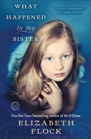 What Happened to My Sister: A Novel