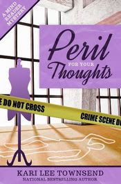 Peril for Your Thoughts by Kari Lee Townsend