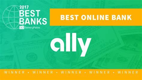Best Online Bank of 2017: Ally Bank   GOBankingRates