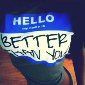 Im Better Than You Quotes Quotes About Im Better Than You