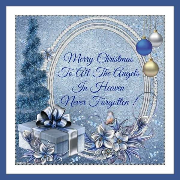 Merry Christmas To All The Angels In Heaven Pictures Photos And