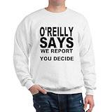 WE REPORT YOU DECIDE Sweatshirt