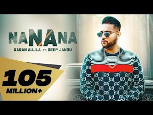 NA NA NA LYRICS – Karan Aujla | Deep Jandu | Latest New Punjabi Song 2019