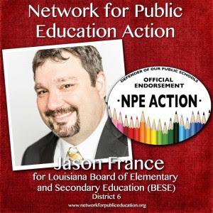 NPE Endorses Jason France, AKA Crazy Crawfish, for BESE