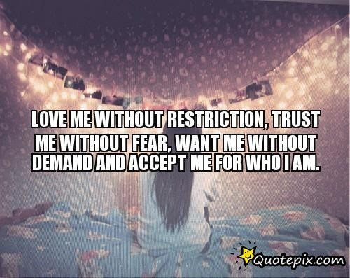 Quotes About Accept Who I Am 41 Quotes