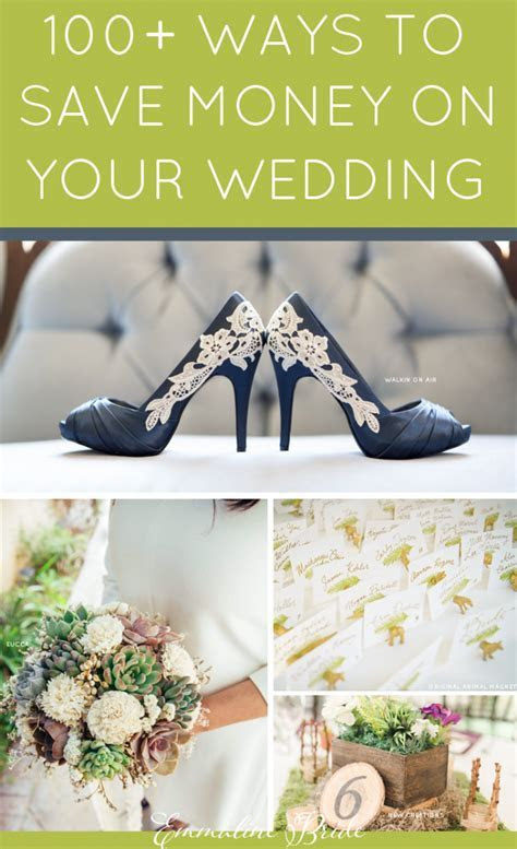 100 Best Ways to Save Money on Your Wedding   Emmaline Bride