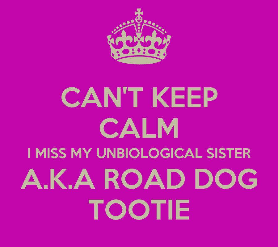 Keep Calm I Miss My Sister Quotes
