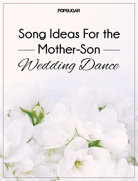 Mother Son Dance Songs For Wedding   POPSUGAR Entertainment
