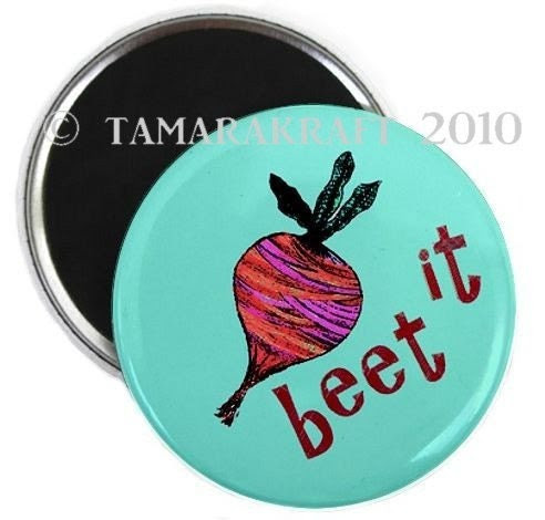 Beet It Magnet or Button - You Choose