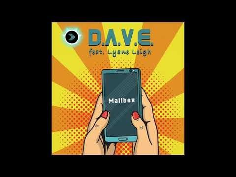 D.A.V.E ft. Lyane Leigh - Mailbox