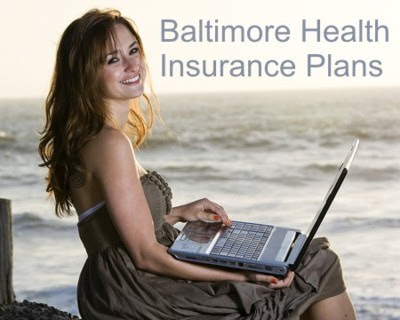 Baltimore Maryland Health and Dental Insurance Plan Quotes ...