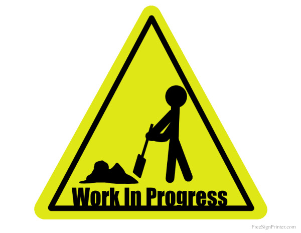 Printable Work in Progress Sign