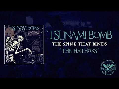 "Tsunami Bomb - New Song ""The Hathors"""