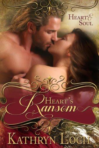 Heart's Ransom (Heart and Soul) by Kathryn Loch