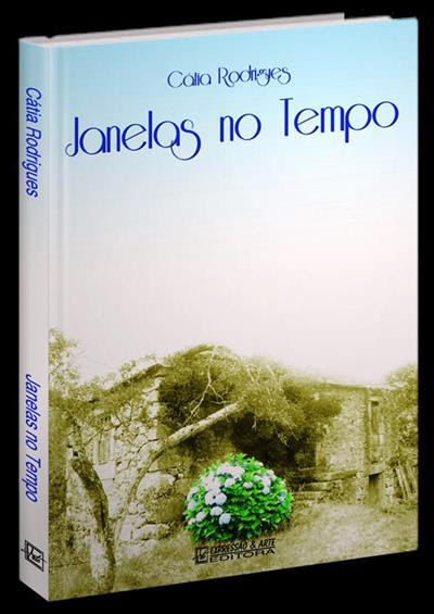 ***Janelas no Tempo*** *** Cátia Rodrigues ***