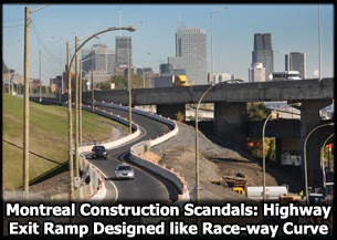 Montreal Construction Scandal: Expressway Exit Ramp Designed like Famous High Speed Race-way Curve
