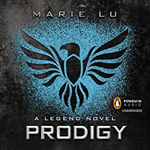 Prodigy: A Legend Novel, Book 2 | [Marie Lu]