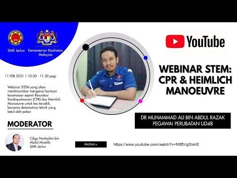 Webinar STEM: Belajar CPR dan Heimlich Manoeuvre [bersama Dr Muhammad Ali Abdul Razak]
