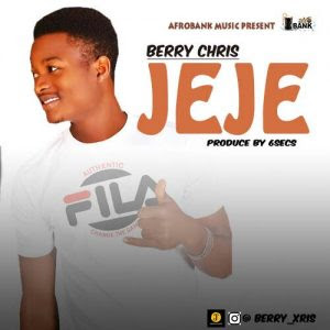 Download Music Mp3:- Berry Chris – Jeje